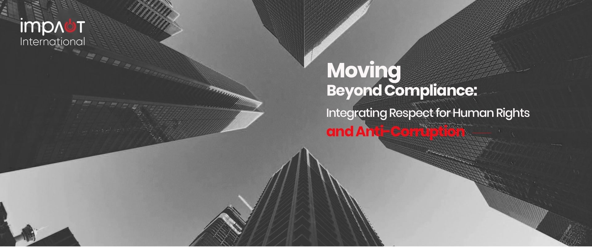 Moving Beyond Compliance: Integrating Respect for Human Rights and Anti-Corruption
