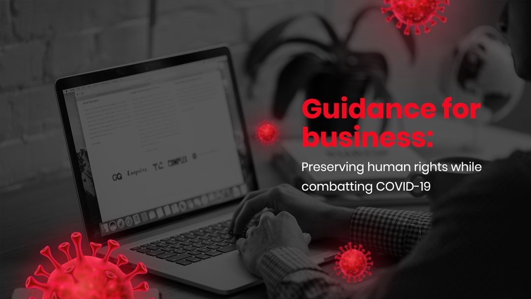 Guidance for business: Preserving human rights while combating COVID-19